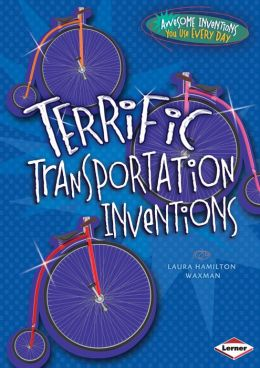 Terrific Transportation Inventions