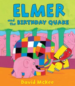 Elmer and the Birthday Quake