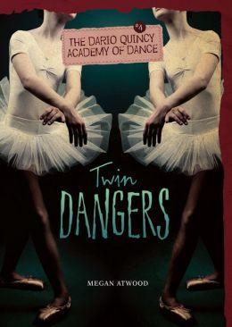 #4 Twin Dangers