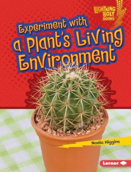 Experiment with a Plant's Living Environment