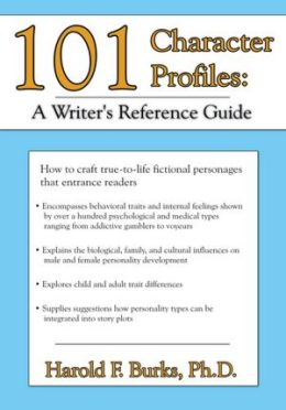 101 Character Profiles: A Writer's Reference Guide