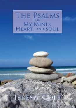 The Psalms of My Mind, Heart, and Soul