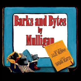 Barks and Bytes by Mulligan (PagePerfect NOOK Book)