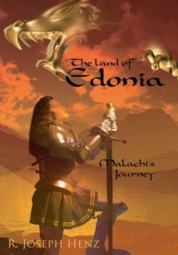 The Land of Edonia: Malachi's Journey