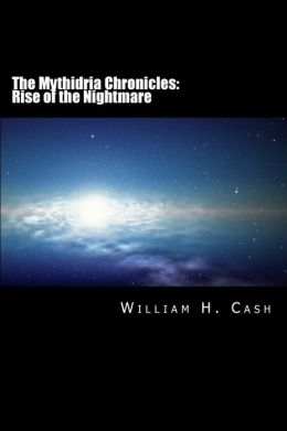 The Mythidria Chronicles: Rise of the Nightmare