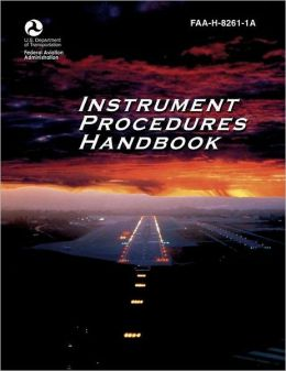 Instrument Procedures Handbook (FAA-H-8261-1A)
