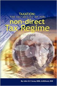 Taxation: The Suitability of the Non-Direct Tax Regime for the Cayman Islands