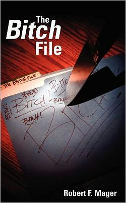The Bitch File