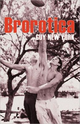 Brorotica: Five Stories of Straight Men and Gay Sex