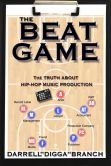 The Beat Game: The Truth About Hip Hop Production