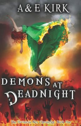 Demons at Deadnight: The Divinicus Nex Chronicles: Book One