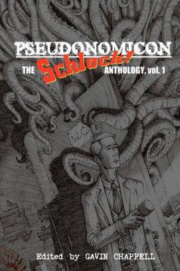 Pseudonomicon: Schlock Webzine