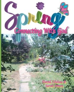 Spring: Connecting with God