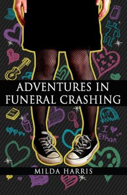 Adventures in Funeral Crashing: Funeral Crashing Series / A Kait Lenox Mystery