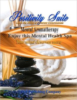 Learn the Ability of Coherent Consciousness: Positivity Suite