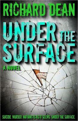 Under the Surface: A Dark Thriller