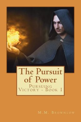 Pursuit of Power: Pursuing Victory Book 1