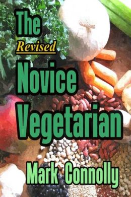 The Revised Novice Vegetarian