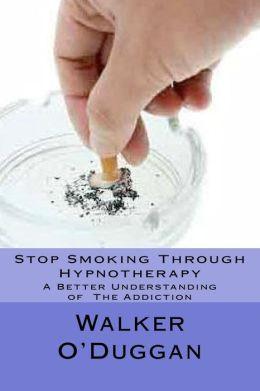 Stop Smoking Through Hypnotherapy
