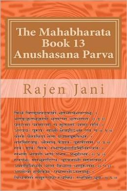 The Mahabharata Book 13 Anushasana Parva
