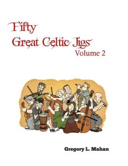 Fifty Great Celtic Jigs Vol 2