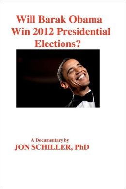 Will Barak Obama Win 2012 Presidential Elections?