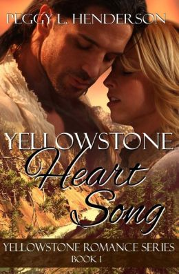 Yellowstone Heart Song: Yellowstone Romance Series Book 1