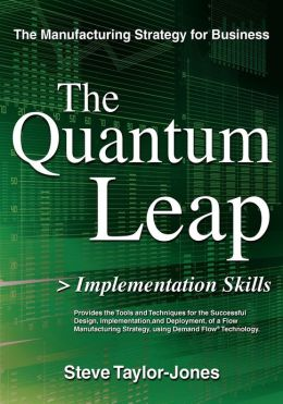 The Quantum Leap > Implementation Skills