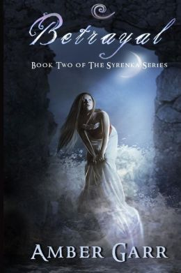 Betrayal: Book Two of the Syrenka Series