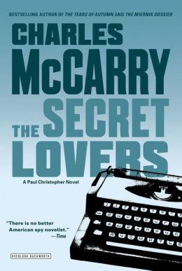 Secret Lovers: A Paul Christopher Novel