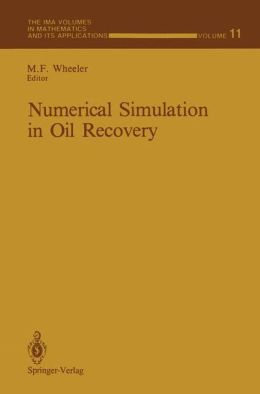 Numerical Simulation in Oil Recovery