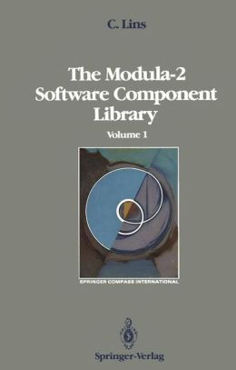 The Modula-2 Software Component Library: Volume 1
