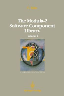 The Modula-2 Software Component Library: Volume 4