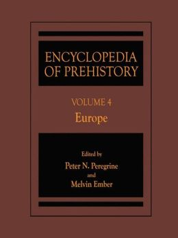 Encyclopedia of Prehistory: Volume 4: Europe