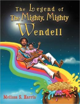 The Legend Of The Mighty, Mighty Wendell
