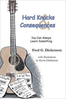 Hard Knocks and Consequences: You Can Always Learn Something