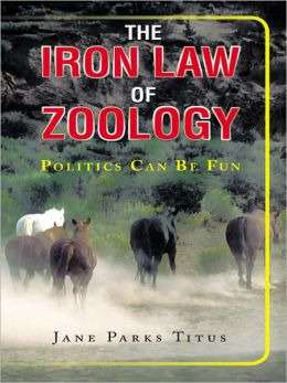 The Iron Law Of Zoology: Politics Can be Fun