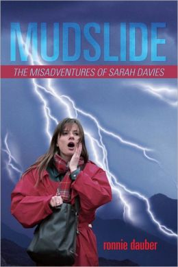 Mudslide: The Misadventures of Sarah Davies
