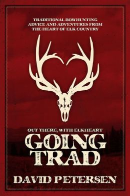 Going Trad: Out there, with Elkheart