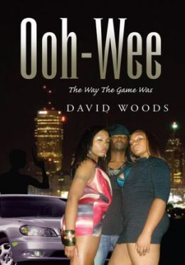 Ooh-Wee: The Way The Game Was