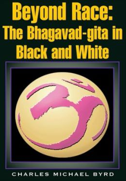 Beyond Race: The Bhagavad-gita in Black and White