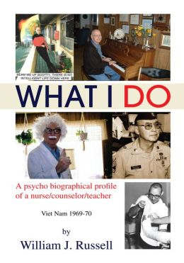 What I Do: A psycho biographical profile of a nurse/counselor/teacher