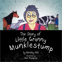 The Story of Little Granny Munklestump