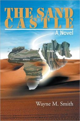 THE SAND CASTLE: A Novel