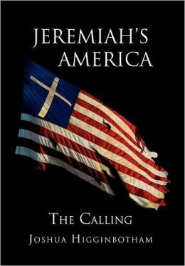 Jeremiah's America: The Calling: The Calling