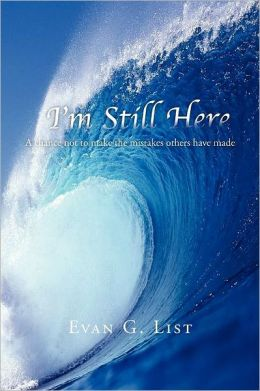 I'M STILL HERE: A chance not to make the mistakes other have made