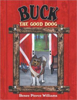 Buck The Good Doog (PagePerfect NOOK Book)