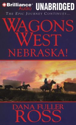 Nebraska! (Wagons West Series #2)