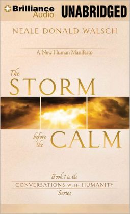The Storm Before the Calm (Conversations with Humanity Series #1)