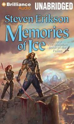 Memories of Ice (Malazan Book of the Fallen Series #3)